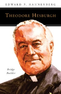 Cover Theodore Hesburgh, CSC
