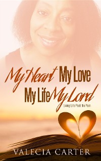 Cover My Heart, My Love, My Life, My Lord