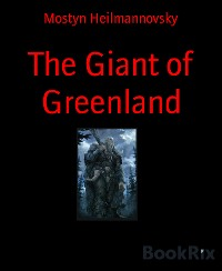 Cover The Giant of Greenland