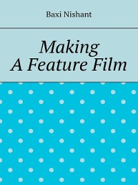 Cover Making a Feature Film