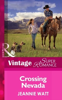 Cover Crossing Nevada (Mills & Boon Vintage Superromance)