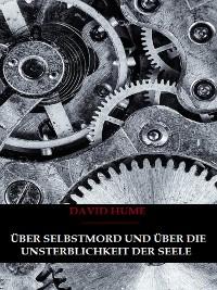 Cover Über Selbstmord und Über Die Unsterblichkeit Der Seele