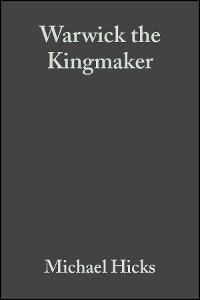 Cover Warwick the Kingmaker