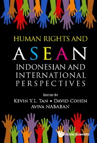 Cover Human Rights And Asean: Indonesian And International Perspectives