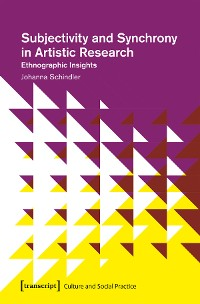 Cover Subjectivity and Synchrony in Artistic Research