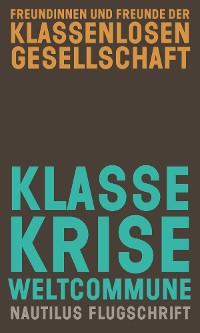 Cover Klasse, Krise, Weltcommune