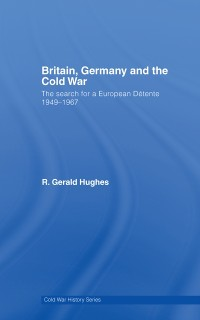 Cover Britain, Germany and the Cold War