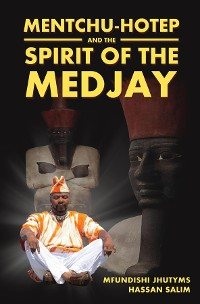 Cover Mentchu-Hotep and the Spirit of the Medjay