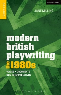 Cover Modern British Playwriting: The 1980s