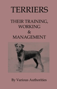 Cover Terriers - Their Training, Work & Management