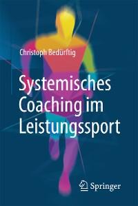 Cover Systemisches Coaching im Leistungssport
