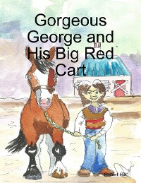 Cover Gorgeous George and His Big Red Cart