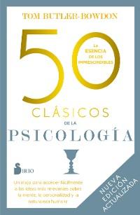 Cover 50 clásicos de la psicología. Nueva edición actualizada