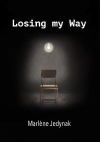 Cover Losing my way