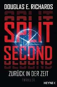 Cover Split Second - Zurück in der Zeit