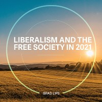 Cover Liberalism and the Free Society in 2021
