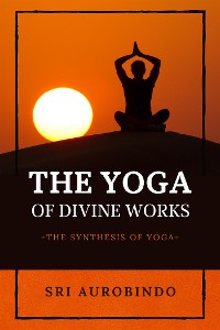 Cover The Yoga of Divine Works