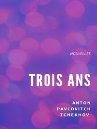 Cover Trois ans
