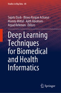 Cover Deep Learning Techniques for Biomedical and Health Informatics