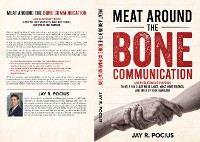 Cover Meat Around the Bone Communication
