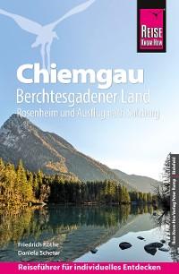 Cover Reise Know-How Reiseführer Chiemgau, Berchtesgadener Land (mit Rosenheim und Ausflug nach Salzburg)