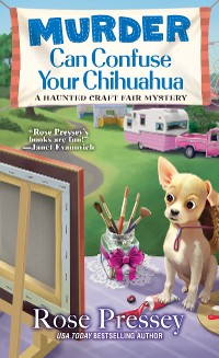 Cover Murder Can Confuse Your Chihuahua