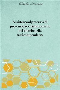 Cover Assistenza al processo di prevenzione e riabilitazione nel mondo della tossicodipendenza