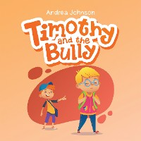 Cover Timothy and the Bully