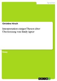 Cover Interpretation einiger Thesen über Übersetzung von Emily Apter