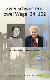 Cover Zwei Schwestern, Zwei Wege, 24, 102