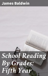 Cover School Reading By Grades: Fifth Year
