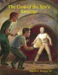 Cover The Case of the Spy's Revenge