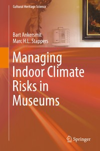 Cover Managing Indoor Climate Risks in Museums