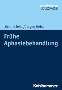 Cover Frühe Aphasiebehandlung