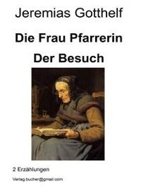 Cover Die Frau Pfarrerin - Der Besuch