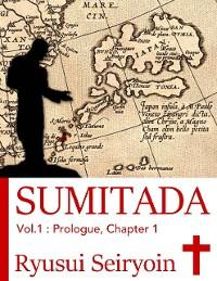 Cover Sumitada Vol. 1: Prologue, Chapter 1