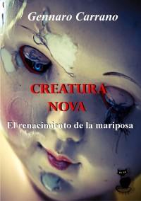 Cover Creatura Nova - El Renacimiento de la Mariposa