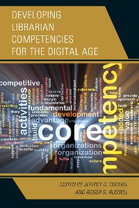 Cover Developing Librarian Competencies for the Digital Age