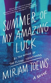 Cover Summer of My Amazing Luck