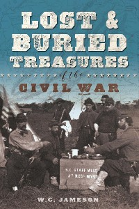 Cover Lost and Buried Treasures of the Civil War
