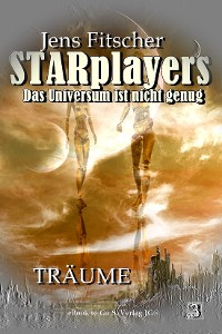 Cover Träume (STARplayers 3)
