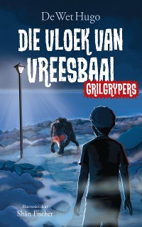 Cover Grilgrypers 1: Die vloek van Vreesbaai