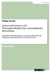 Cover Lehren und Lernen in der Wissensgesellschaft. Eine metaanalytische Betrachtung