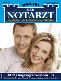 Cover Der Notarzt 392 - Arztroman