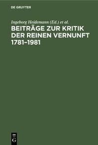 Cover Beiträge zur Kritik der reinen Vernunft 1781–1981