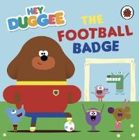 Cover Hey Duggee: The Football Badge