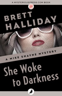 Cover She Woke to Darkness
