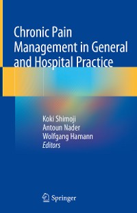 Cover Chronic Pain Management in General and Hospital Practice