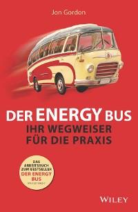 Cover Der Energy Bus - Ihr Wegweiser für die Praxis