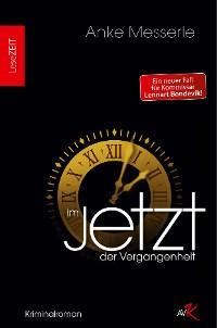 Cover Im Jetzt der Vergangenheit